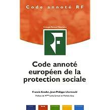 CODE ANNOTE EUROPEEN DE LA PROTECTION SOCIALE
