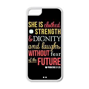 Apple Iphone 5C Case Cover TPU Bible quote She is strength Dignity and laughs without fear of the future proverbs 31:31