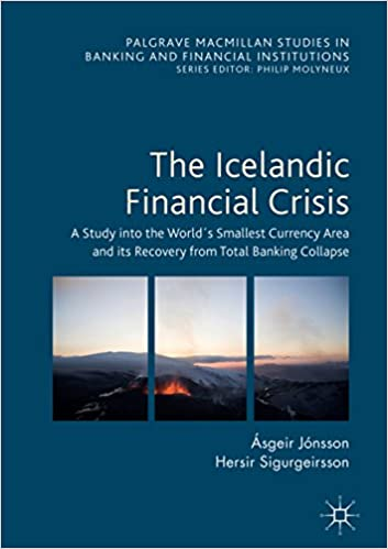 Amazon the icelandic financial crisis a study into the worlds the icelandic financial crisis a study into the worlds smallest currency area and its recovery from total banking collapse palgrave macmillan studies in fandeluxe Gallery
