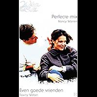 Perfecte mix ; Even goede vrienden (Harlequin White Silk)