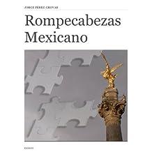 Rompecabezas Mexicano: Apuntes para descifrar su Mitología (Entretiempos / Ensayo nº 3)