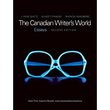 The Canadian Writer's World: Essays (2nd Edition)