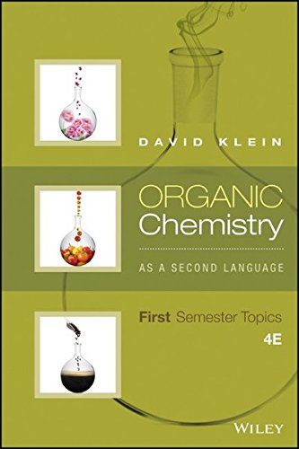 Organic Chemistry As a Second Language: First Semester Topics cover