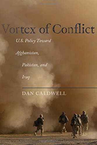 Vortex of Conflict: U.S. Policy Toward Afghanistan, Pakistan, and Iraq