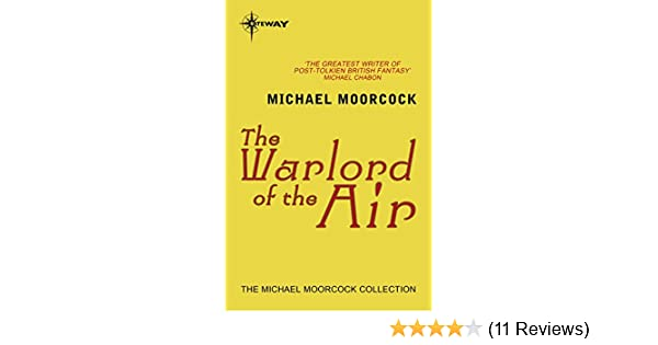 Amazon the warlord of the air ebook michael moorcock kindle store fandeluxe Images