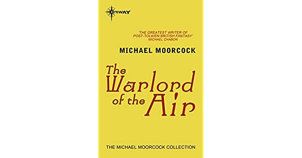 The warlord of the air english edition ebook michael moorcock the warlord of the air english edition ebook michael moorcock amazon loja kindle fandeluxe Images