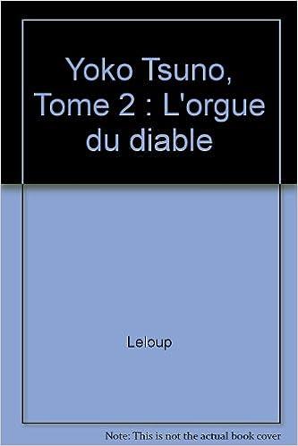 Yoko Tsuno, tome 2 : L'orgue du diable pdf