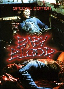 baby blood 1990 movie