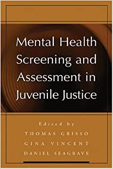 Mental Health Screening and Assessment in Juvenile Justice