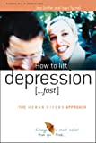 How to lift depression .Fast (The Human Givens Approach)