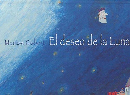 El deseo de la Luna / Desire of the Moon (Spanish Edition) pdf epub