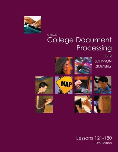 Gregg College Keyboarding & Document Processing (GDP), Lessons 121-180 text (Gregg College Document Processing)