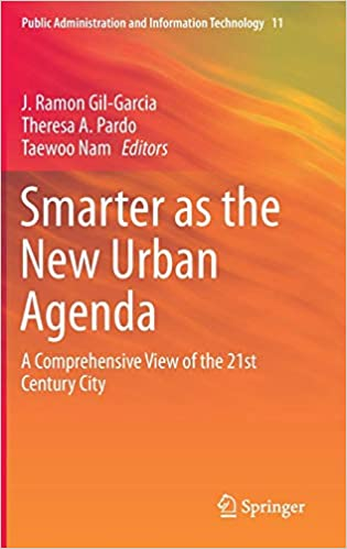 Smarter as the New Urban Agenda: A Comprehensive View of the ...