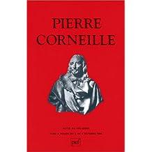 Pierre Corneille: Actes du Colloque de Rouen, oct. 1984