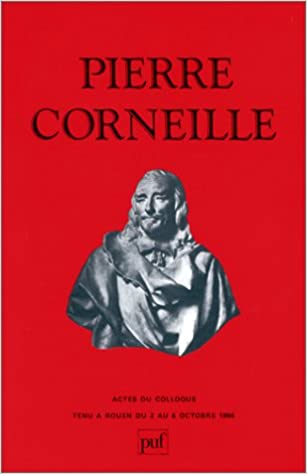 En ligne téléchargement gratuit Pierre Corneille pdf ebook