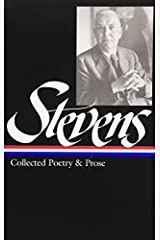 Collected Poetry and Prose (Library of America) by Wallace Stevens (1997-10-01) Hardcover