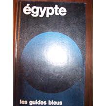 Egypte: Le Nil egyptien et soudanais du delta a Khartoum (Les Guides bleus) (French Edition)