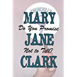 Do You Promise Not to Tell? (G K Hall Large Print Book Series)