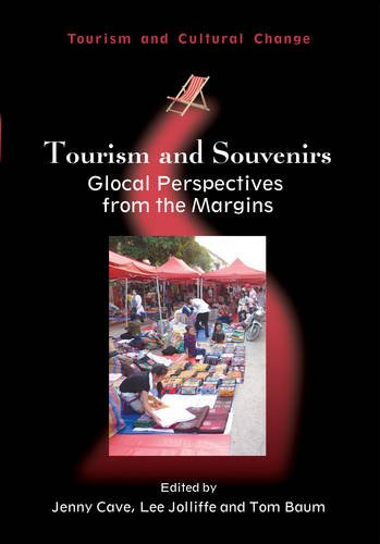 Tourism and Souvenirs: Glocal Perspectives from the Margins (Tourism and Cultural Change)