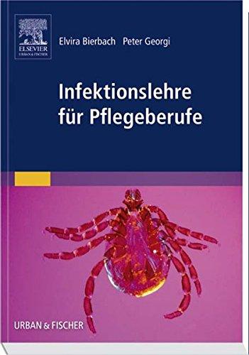 Infektionslehre für Pflegeberufe