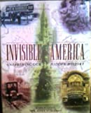 Invisible America : Unearthing Our Hidden History, Leone, Mark P. and Silberman, Neil A., 0805035257