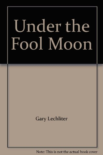 Under the Fool Moon