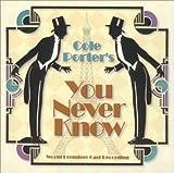 : You Never Know (2001 Studio Cast)