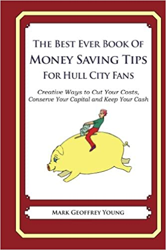 f978db8e36 Ebook gratis italiano download per android The Best Ever Book of Money  Saving Tips For Hull City Fans in French iBook