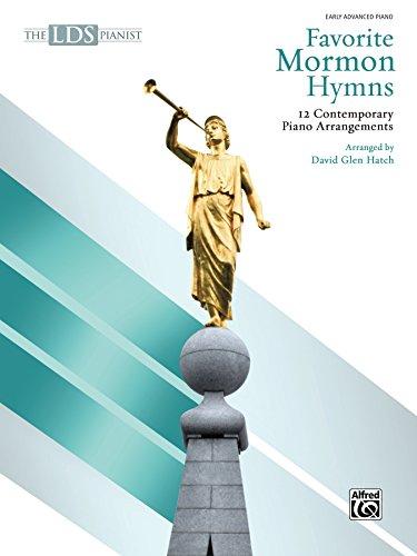 The LDS Pianist, Favorite Mormon Hymns: 12 Contemporary Piano Arrangements ()