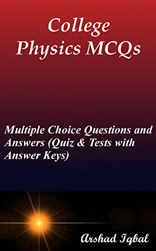 College physics mcqs multiple choice questions and answers quiz college physics mcqs multiple choice questions and answers quiz tests with answer keys fandeluxe Gallery
