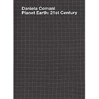 Planet Earth: 21st Century. Ediz. tedesca, italiana e inglese