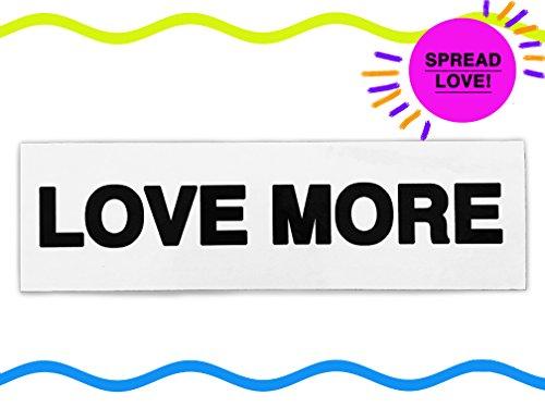 LOVE YOU Studio Sale! LOVEMORE Bumper Sticker Car Decal, Car Sticker, Hippie, Adult + Spread The Love + Black and White, ONE (Cobra Bumper Rear)