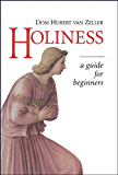 Holiness: A Guide for Beginners