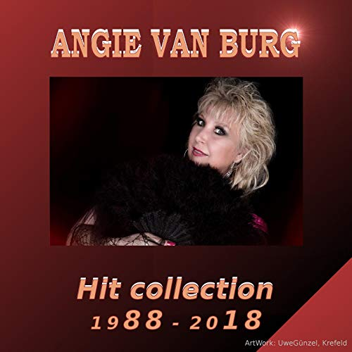Angie van Burg Hit Collection 1993-2018 ()
