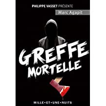 Greffe mortelle (La Petite Collection) (French Edition)