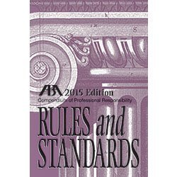 Compendium of Professional Responsibility Rules and Standards, 2015 Edition