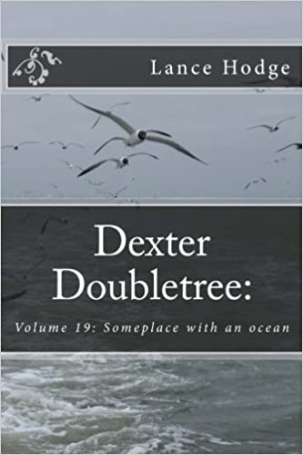 Dexter Doubletree:  Someplace with an ocean (Dime Novel Publications) (Volume 19)