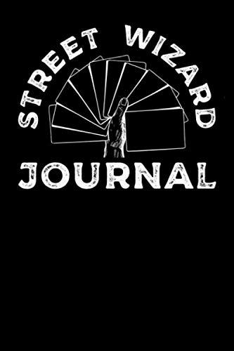 Street Wizard Journal