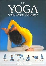 Le Yoga. Guide complet et progressif par Lucinda Lidell