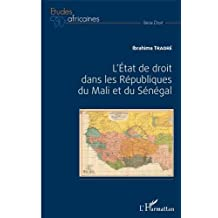 L'Etat de droit dans les Républiques du Mali et du Sénégal
