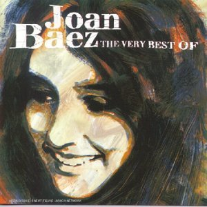 Joan Baez - The Very Best Of Joan Baez By Joan Baez - Zortam Music