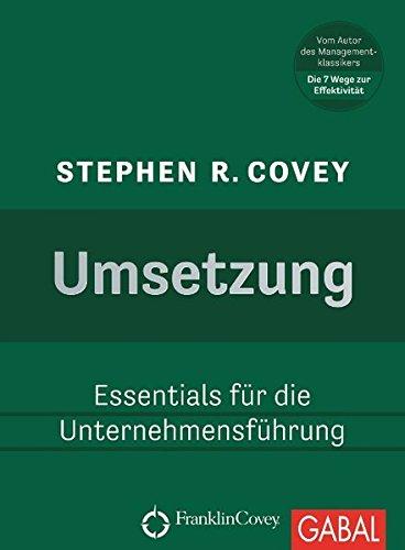 Umsetzung: Essentials für die Unternehmensführung (Dein Business)