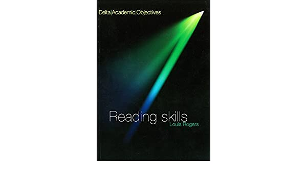 Delta Academic Objectives: Reading Skills: Louis Rogers ...