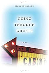 Going Through Ghosts (WEST WORD FICTION)