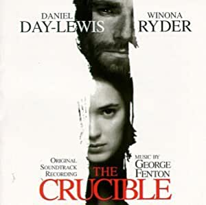 The Crucible: Original Soundtrack Recording