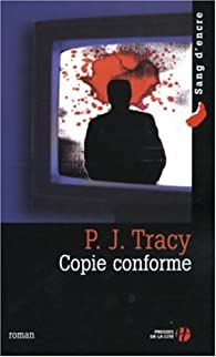 Copie conforme par P. J. Tracy