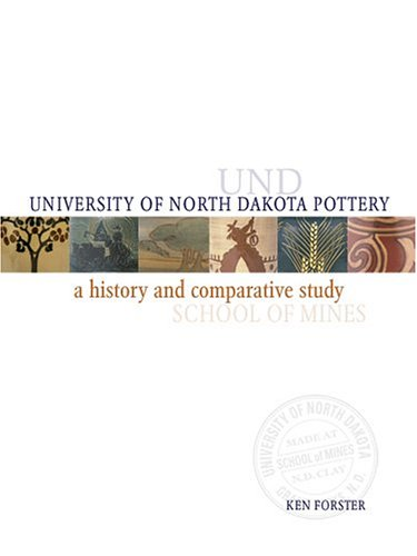 University of North Dakota Pottery: A History and Comparative Study ()