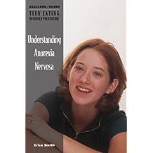 Understanding Anorexia Nervosa