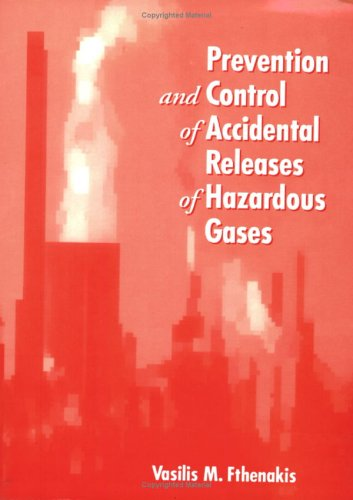 Prevention and Control of Accidental Releases of Hazardous Gases