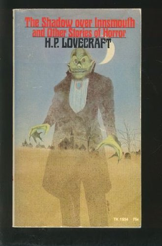 The Shadow Over Innsmouth and Other Stories of Horror by H. P. Lovecraft (January 1, 1971) Mass Market Paperback